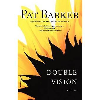 Double Vision door Pat Barker - 9780312424107 boek