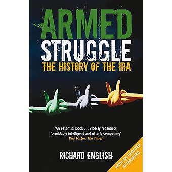 Armed Struggle - The History of the IRA (Unabridged) by Richard Englis