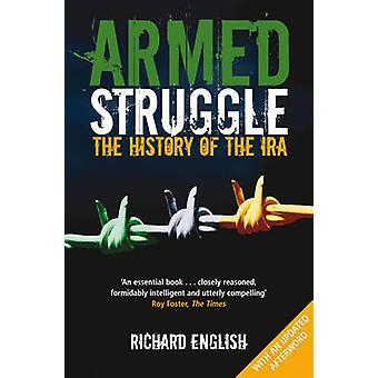 الكفاح المسلح-تاريخ الجيش الجمهوري الأيرلندي (يمس) بالانكليزية ريتشارد