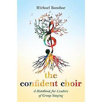 Trygg koret - en håndbok for ledere av gruppen sang av Micha