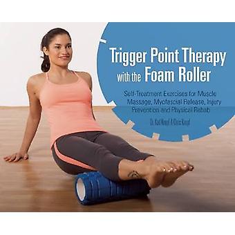 Triggerpunkt terapi med Foam Roller - övningar för muskelmassa