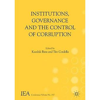Institutions - Governance and the Control of Corruption by Kaushik Ba