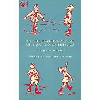 في علم النفس من عدم الكفاءة العسكرية قبل نورمان ف. ديكسون-دي م.