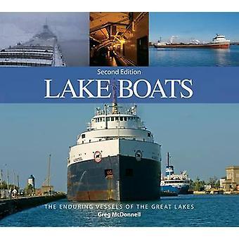 Bateaux de lac - les vaisseaux durables des grands lacs (2e) par Greg McD