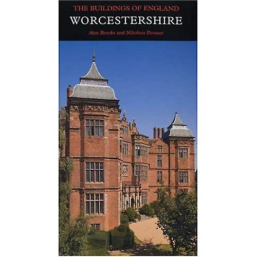 Worcestershire Revised Edition (Buildings of England) (Buildings of England)
