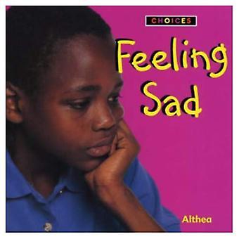 Feeling Sad (Choices)