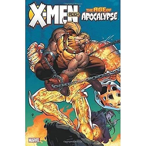 X-Men: Age of Apocalypse Volume 2 - Reign