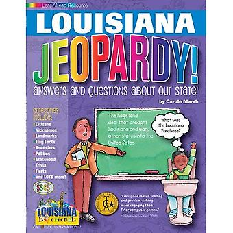 Louisiana Jeopardy !: Answers & Questions about Our State! (The Louisiana Experience)