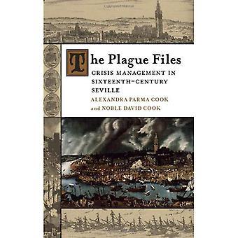 Die Pest-Dateien: Krisenmanagement im sechzehnten Jahrhundert Sevilla