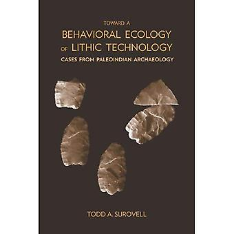 Vers une écologie comportementale de la technologie lithique: cas de Paléoindiens Archaeology