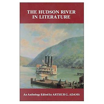 The Hudson River in Literature : An Anthology