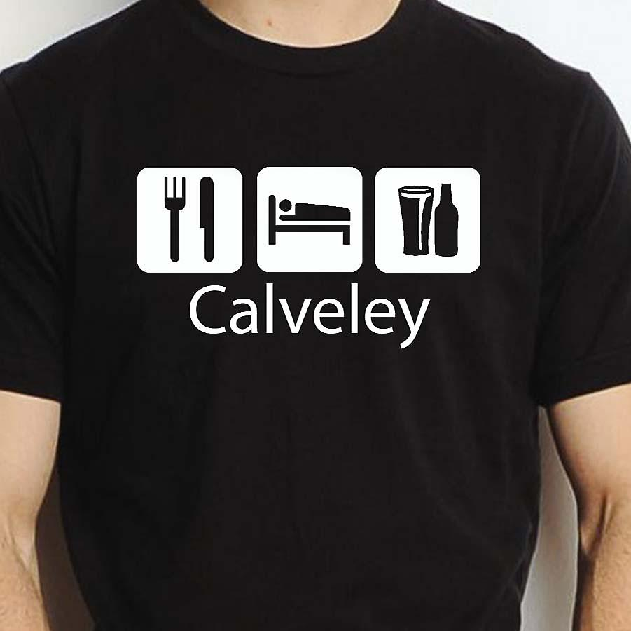Eat Sleep Drink Calveley Black Hand Printed T shirt Calveley Town