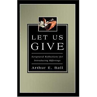 Låt oss ge: Bibliska reflektioner för att införa erbjudanden
