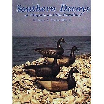 SOUTHERN DECOYS OF VIRGINIA & THE CAROLI