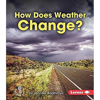 Comment fonctionne le temps Change? (Première étape Nonfiction nous allons regarder la météo)