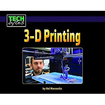 3-D Printing (Tech Bytes)