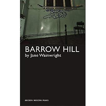 Barrow Hill (Oberon Modern Plays)