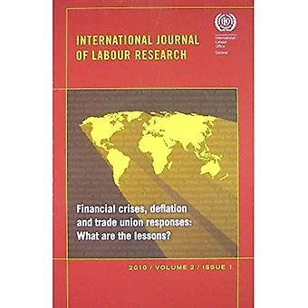 Financial Crises, Deflation, and Trade Union Responses: What Are the Lessons? International Journal of Labour...