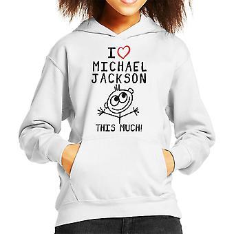I Love Michael Jackson This Much Kid's Hooded Sweatshirt