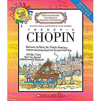 Frederic Chopin (Revised Edition) (Kennenlernen der weltweit größten Komponisten)
