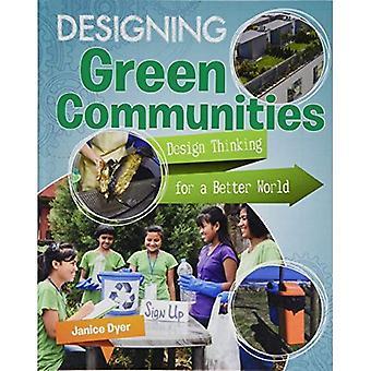 Designing Green Communities