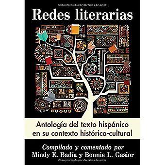 Redes literarias: Antologia del texto hispanico en su contexto historico-cultural