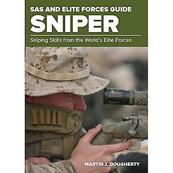 SAS and Elite Forces Guide� Sniper: Sniping Skills From The World's Elite Forces (SAS)