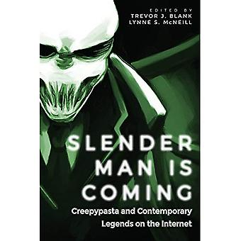 Slender Man Is Coming: Creepypasta and Contemporary� Legends on the Internet