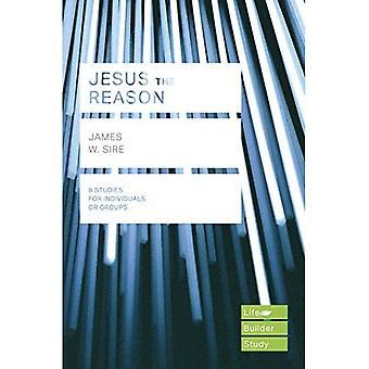 Jesus a razão (guias de estudo da Bíblia de Lifebuilder)
