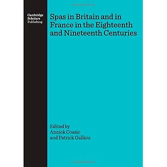 Spas in Britain and in France in the Eighteenth and Nineteenth Centuries