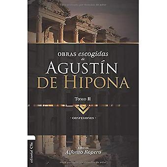 Obras Escogidas de Augustn de Hipona, Tomo 2: Confesiones (Coleccion Patristica)