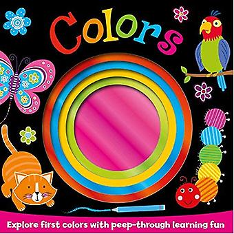 Colors: Explore First Colors with Peep-Through Learning Fun (Foiled Board Books)