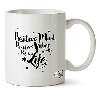 Hippowarehouse Positive Mind, Positive Vibes, Positive Life 10oz Mug Cup