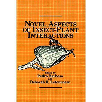 Neue Aspekte der InsectPlant Interaktionen von Barbosa & Pedro A.