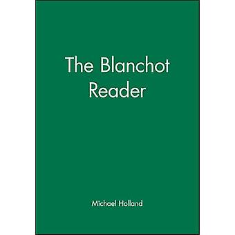 The Blanchot Reader by Blanchot & Maurice