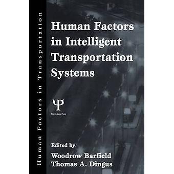 Fattori umani nei sistemi di trasporto intelligenti di Barfield & Woodrow
