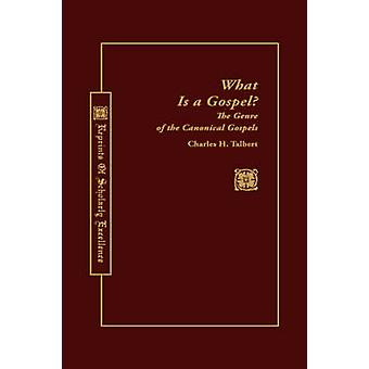 What Is a Gospel by Talbert & Charles H.