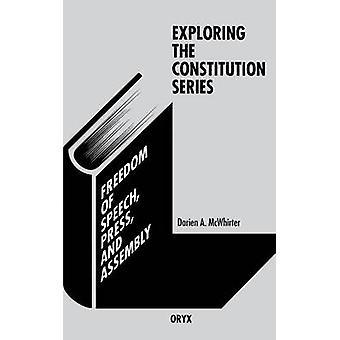 Freedom of Speech Press and Assembly by McWhirter & Darien A.