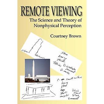 Extern bekijken van de wetenschap en theorie van de niet-fysieke waarneming door Brown & Courtney