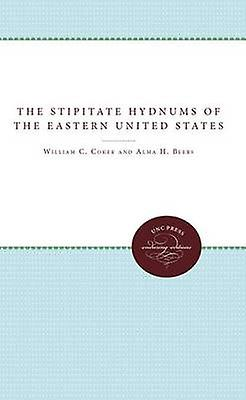 The Stipitate Hydnums of the Eastern United States by Coker & William C.