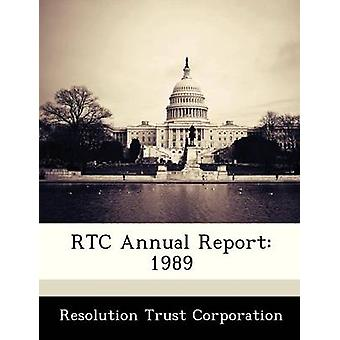 RTC Annual Report 1989 by Resolution Trust Corporation