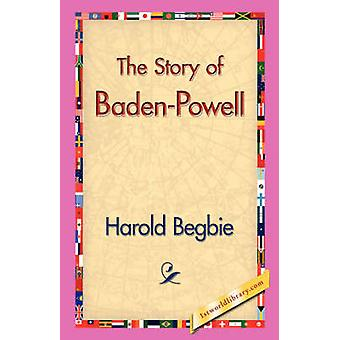 The Story of BadenPowell by Begbie & Harold