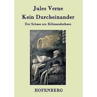 Kein Durcheinander by Jules Verne