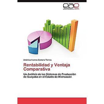 Rentabilidad y Ventaja Comparativa door Zamora Torres Amrica Ivonne