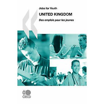 Jobs for YouthDes emplois pour les jeunes United Kingdom by OECD Publishing