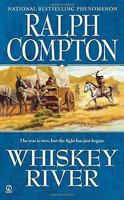 Whiskey River by Ralph Compton - 9780451232564 Book