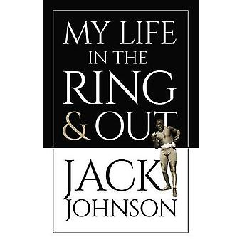 My Life in the Ring and Out by My Life in the Ring and Out - 97804864