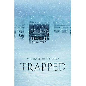 Trapped by Michael Northrop - 9780545210126 Book