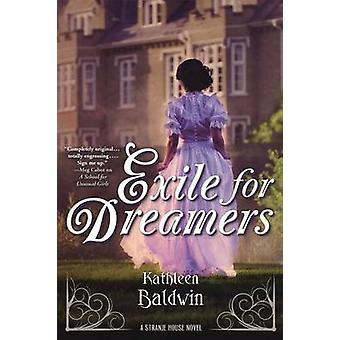 Exile for Dreamers - A Stranje House Novel by Kathleen Baldwin - 97807