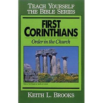 First Corinthians - Order in the Church by Keith L. Brooks - 978080242